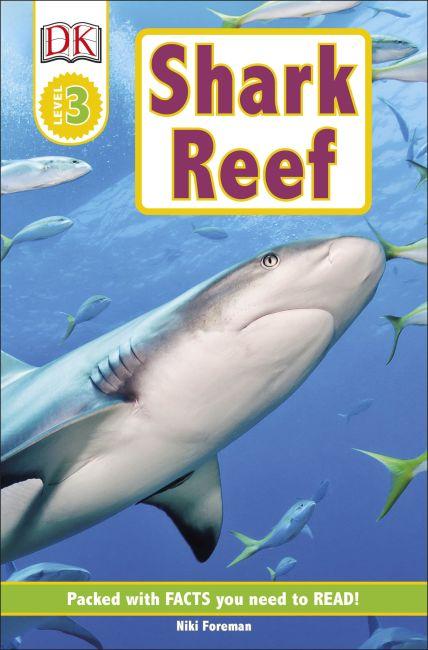 Paperback cover of DK Readers L3: Shark Reef