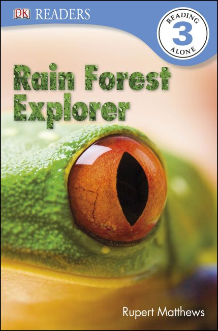 Paperback cover of DK Readers L3: Rain Forest Explorer