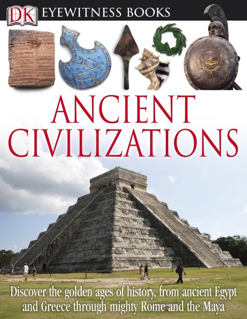 eBook cover of DK Eyewitness Books: Ancient Civilizations