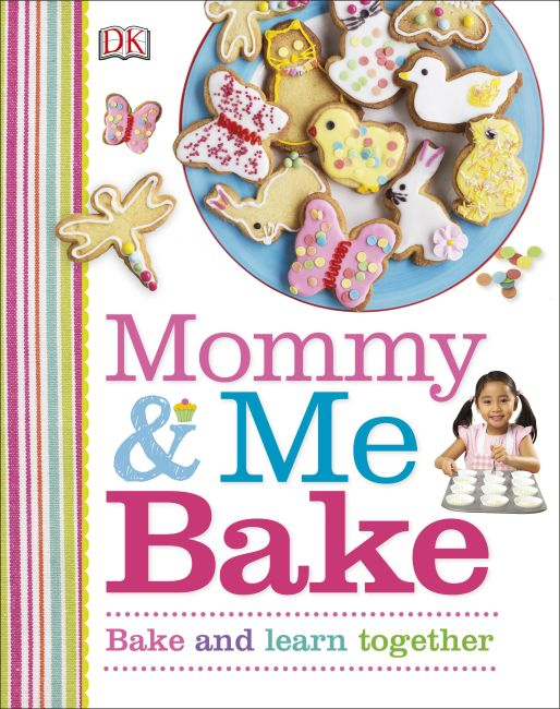 Hardback cover of Mommy and Me Bake