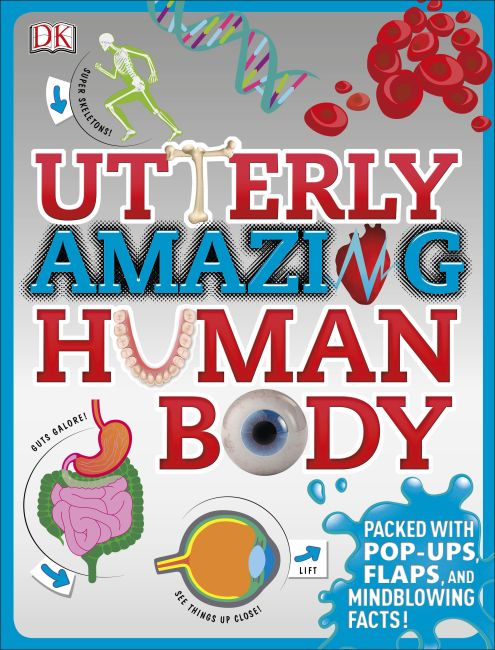 Hardback cover of Utterly Amazing Human Body