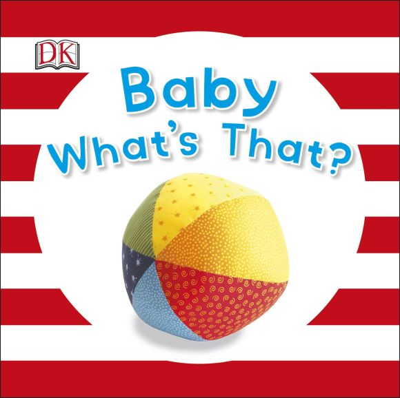 Board book cover of Baby What's That?