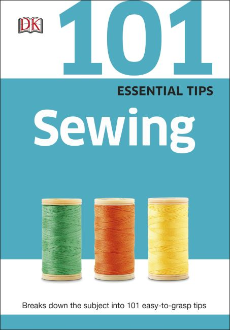 Paperback cover of 101 Essential Tips: Sewing