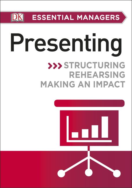 Paperback cover of DK Essential Managers: Presenting