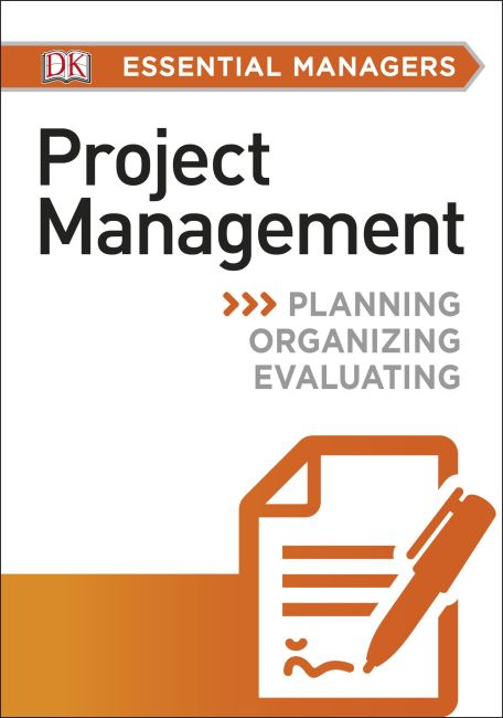 Paperback cover of DK Essential Managers: Project Management