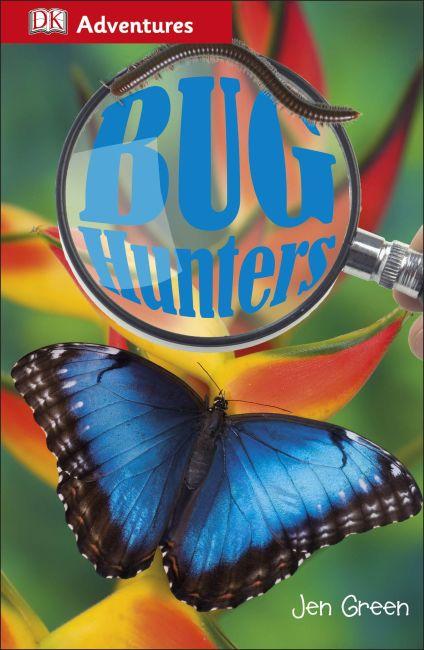 Paperback cover of DK Adventures: Bug Hunters