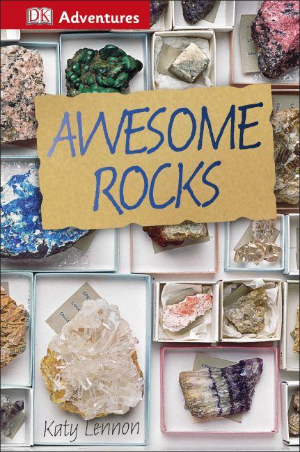 Hardback cover of DK Adventures: Awesome Rocks