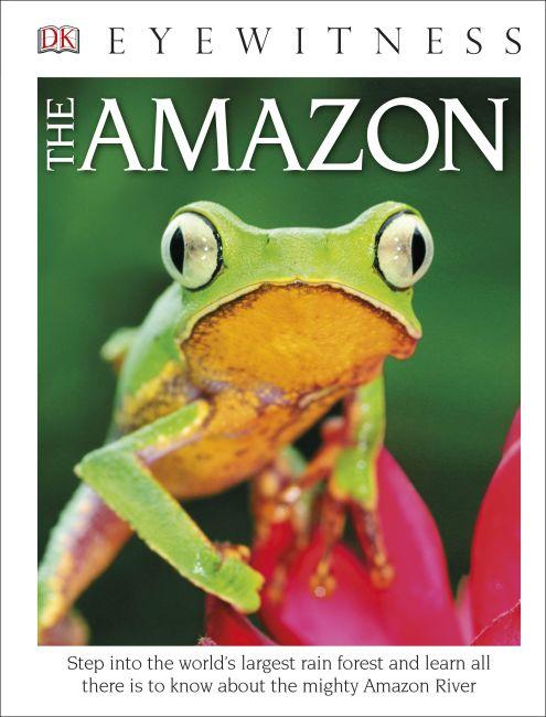 Hardback cover of DK Eyewitness Books The Amazon