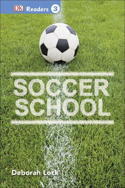Hardback cover of DK Readers L3: Soccer School