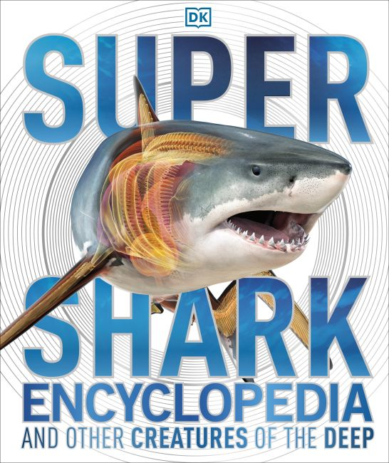 Hardback cover of Super Shark Encyclopedia