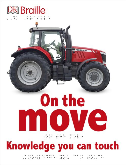 Hardback cover of DK Braille: On the Move