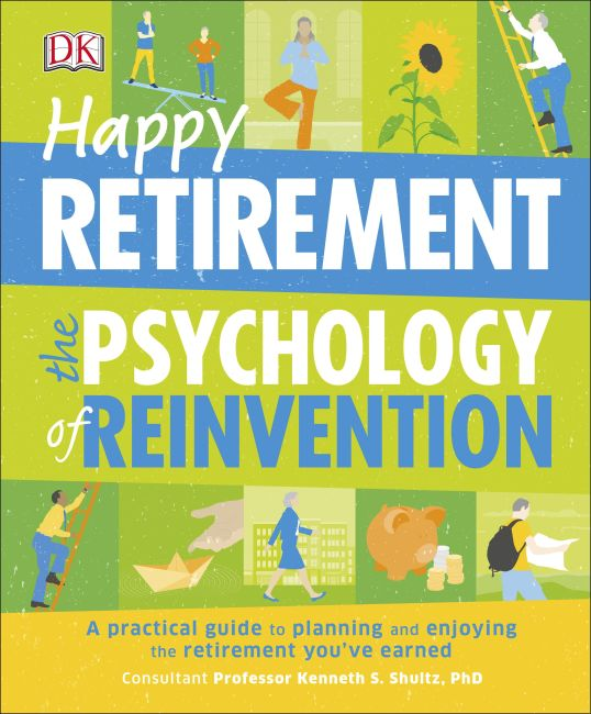 Paperback cover of Happy Retirement: The Psychology of Reinvention