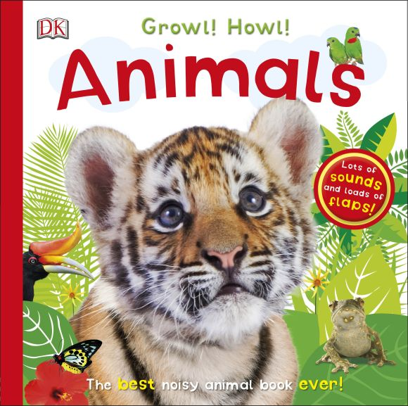 Board book cover of Growl! Howl! Animals