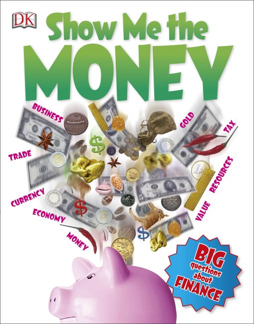 Paperback cover of Show Me the Money