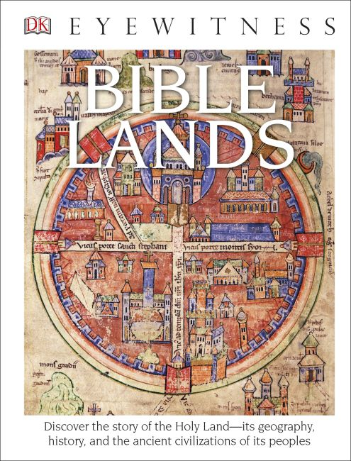 Hardback cover of DK Eyewitness Books: Bible Lands
