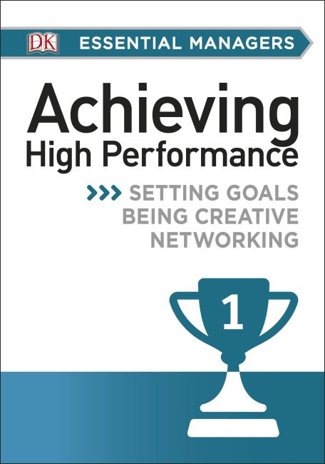 eBook cover of DK Essential Mgrs:Achievg High Perfrmce