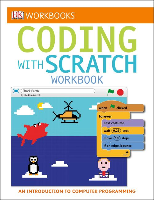 Paperback cover of DK Workbooks: Coding with Scratch Workbook