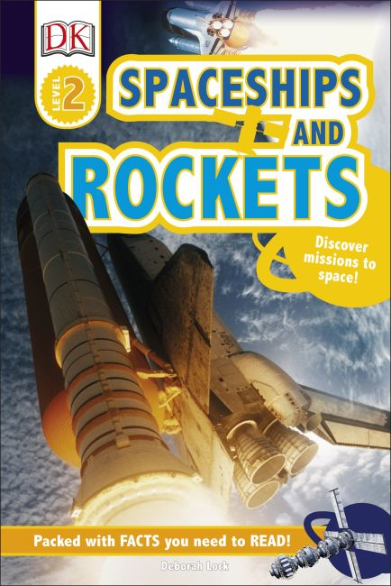 Hardback cover of DK Readers L2: Spaceships and Rockets