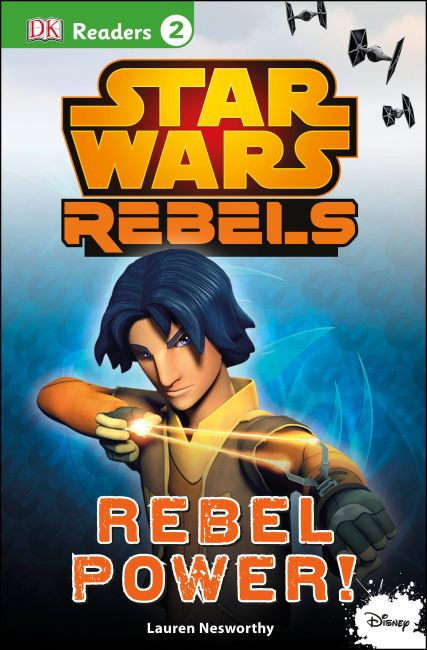 eBook cover of DK Readers L2: Star Wars Rebels: Rebel Power!