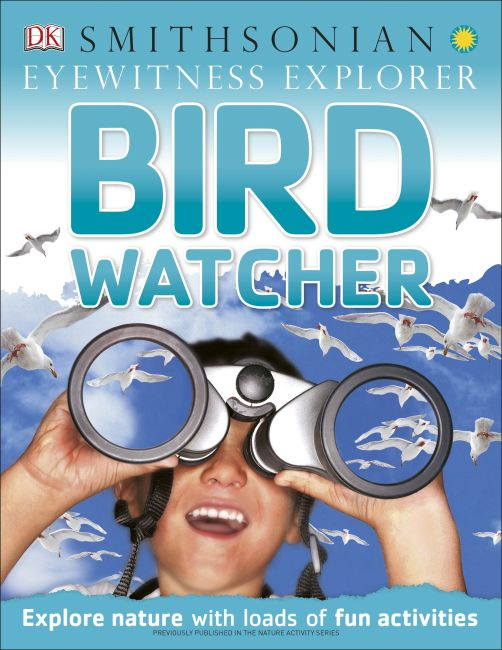 eBook cover of Eyewitness Explorer: Bird Watcher