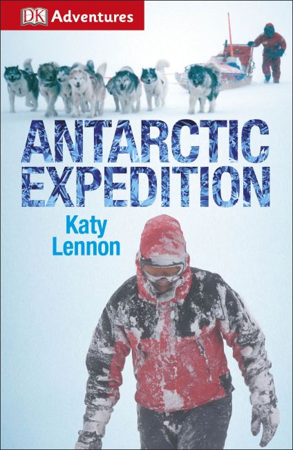 eBook cover of DK Adventures: Antarctic Expedition
