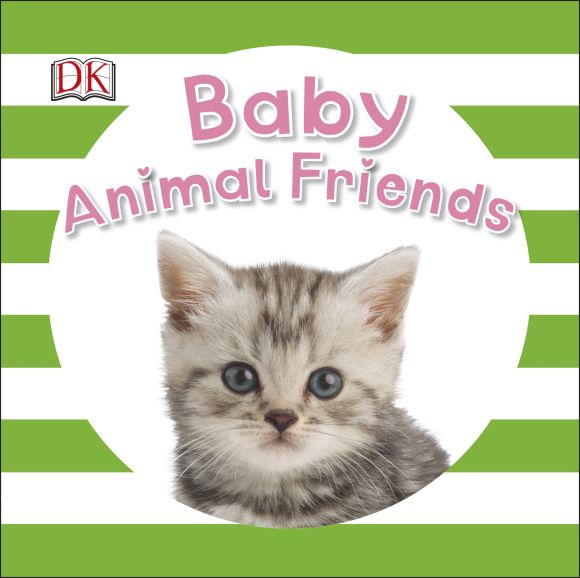 Board book cover of Baby Animal Friends