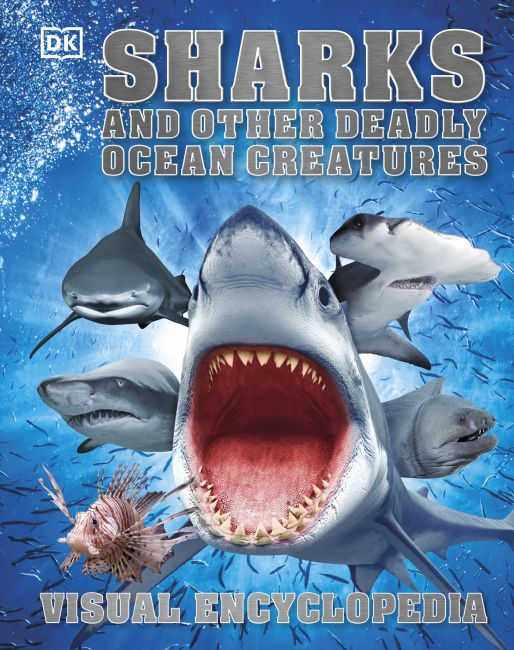 Hardback cover of Sharks and Other Deadly Ocean Creatures Visual Encyclopedia