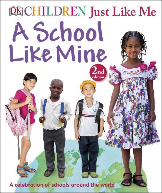 Hardback cover of Children Just Like Me: A School Like Mine