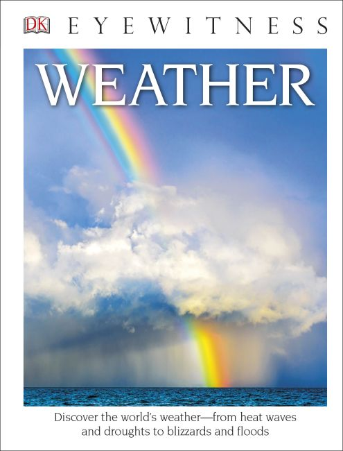 Hardback cover of DK Eyewitness Books: Weather