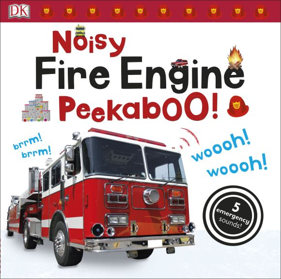 Board book cover of Noisy Fire Engine Peekaboo!
