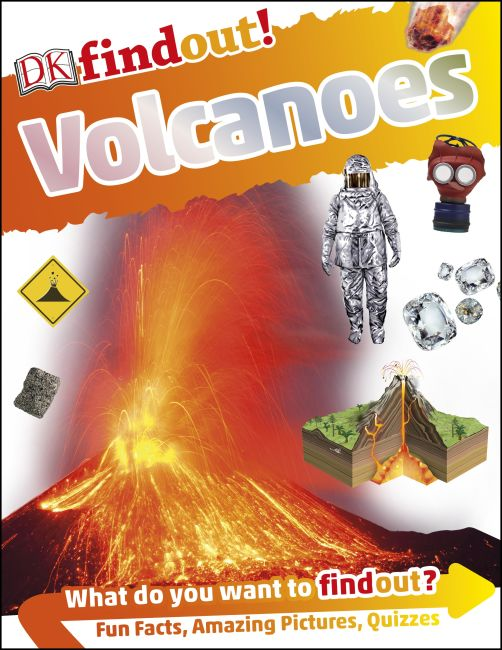 Paperback cover of DKfindout! Volcanoes