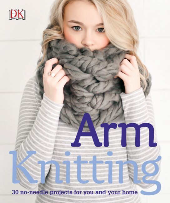 Paperback cover of Arm Knitting