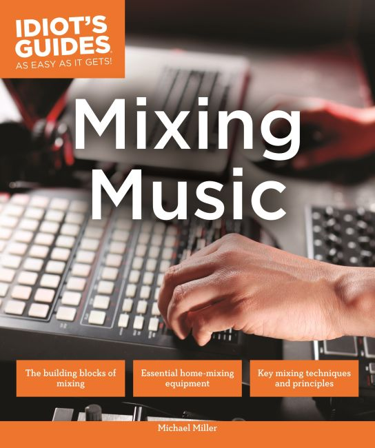Paperback cover of Mixing Music