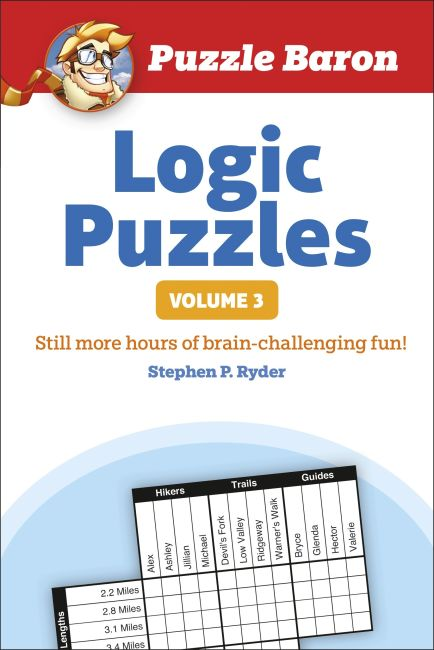Paperback cover of Puzzle Baron's Logic Puzzles, Volume 3