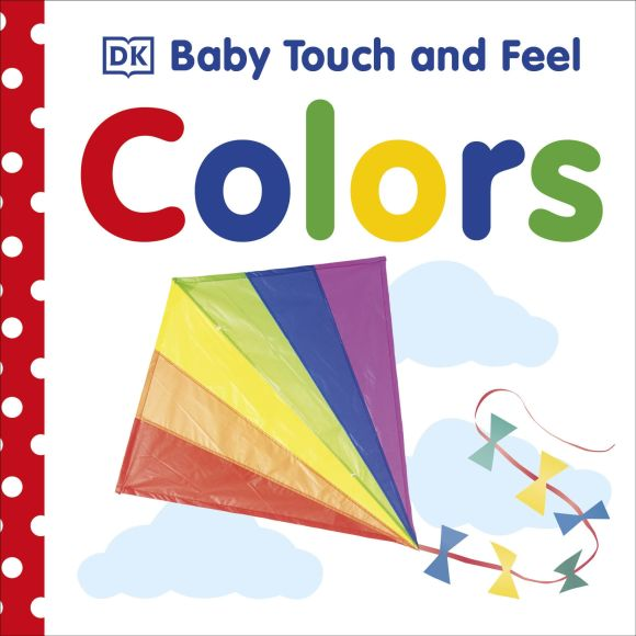 Board book cover of Baby Touch and Feel: Colors