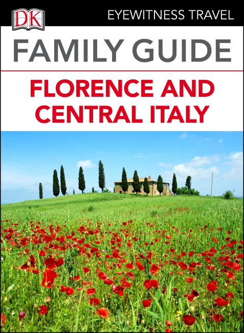 eBook cover of DK Eyewitness Family Guide Florence and Central Italy