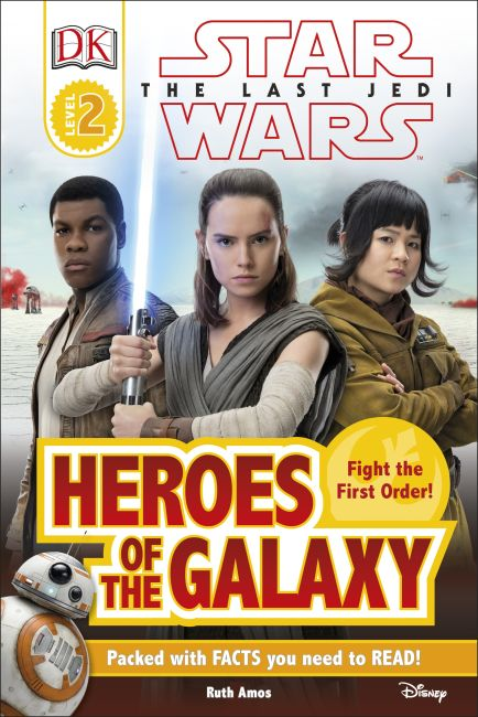 Hardback cover of DK Reader L2 Star Wars The Last Jedi  Heroes of the Galaxy