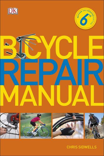Paperback cover of Bicycle Repair Manual