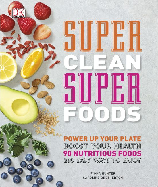 Hardback cover of Super Clean Super Foods