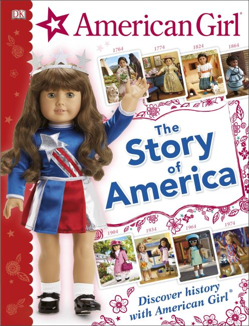 Hardback cover of American Girl: The Story of America