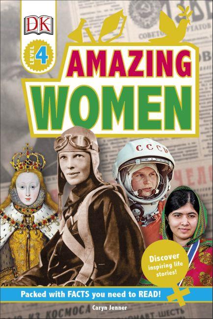 Hardback cover of DK Readers L4: Amazing Women