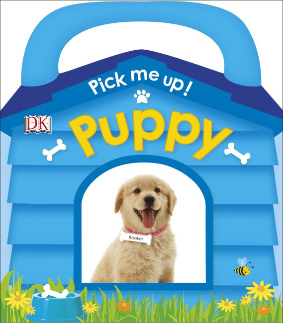 Board book cover of Pick Me Up! Puppy