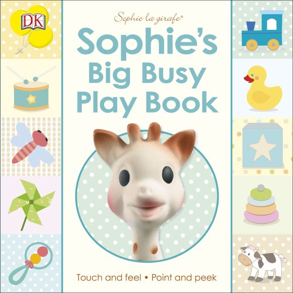 Board book cover of Sophie la girafe: Sophie's Big Busy Play Book