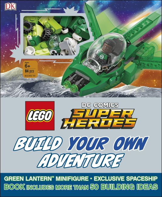Hardback cover of LEGO DC Comics Super Heroes Build Your Own Adventure