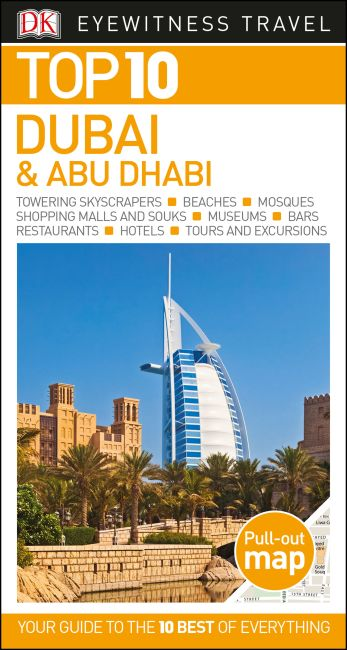 Paperback cover of DK Eyewitness Top 10 Dubai and Abu Dhabi