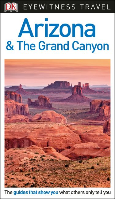 Hardback cover of DK Eyewitness Arizona and the Grand Canyon