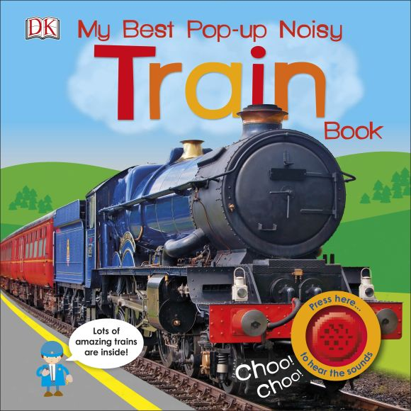 Board book cover of My Best Pop-up Noisy Train Book