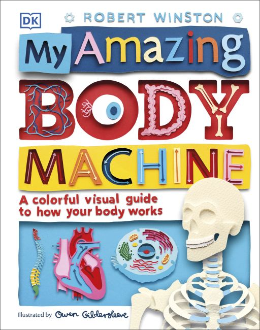 Hardback cover of My Amazing Body Machine