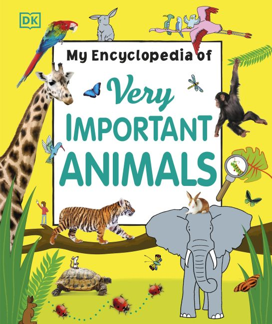 Hardback cover of My Encyclopedia of Very Important Animals