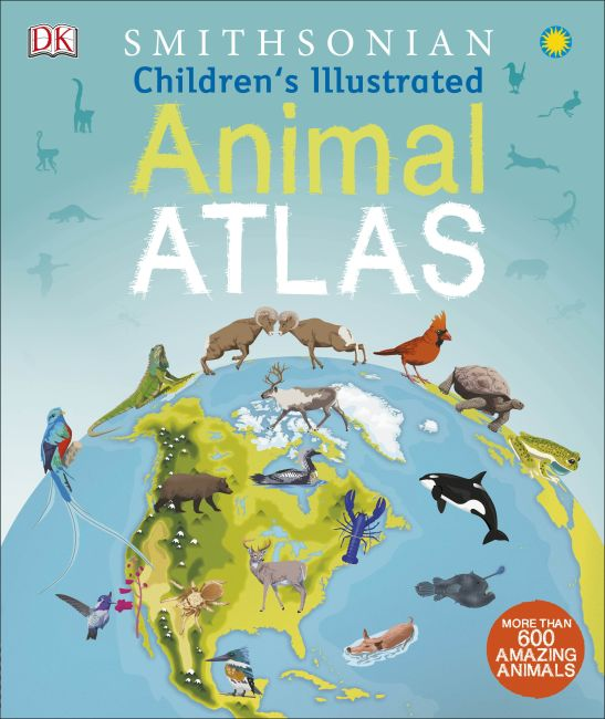 Hardback cover of Children's Illustrated Animal Atlas